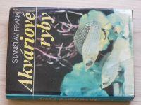 Frank - Akváriové ryby (1984) slovensky, Akvarijní ryby