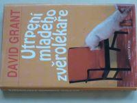 Grant - Utrpení mladého zvěrolékaře (2002)