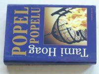 Hoag - Popel popelu (2004)