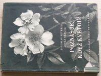 Petrbok, Neruda - Poznáš je, když kvetou? (SNDK 1951)