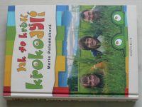 Poledňáková - Jak se krotí krokodýli (2006)