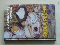 Škola pečení - Pro začátečníky i pokročilé (1997)