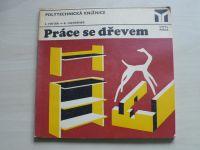 Vinter, Havránek - Práce se dřevem (1973)