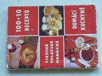 100 + 10 receptů - Slezské, valašské, hanácké domácí kuchyně (1978)