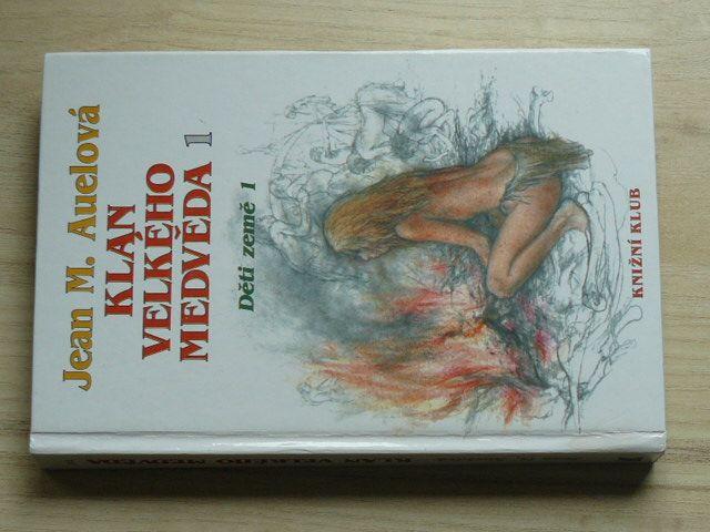 Auelová - Klan Velkého medvěda 1 - Děti země 1 (1993)