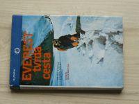 Bonington - Everest tvrdá cesta  1. výstup jihozápadní stěnou
