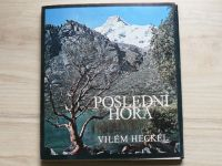 Heckel - Poslední hora - Expedice Peru 1970