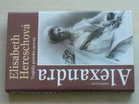 Hereschová - Alexandra - Tragédie poslední carevny (1995)
