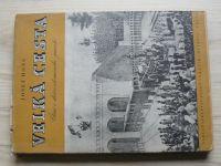 Hons - Velká cesta (1947) dráha olomoucko-pražská