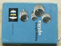 Jiráček - Fotografická optika (1960)