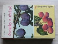 Malá pomologie 3 - Vávra, Koch - Švestky a třešně  (1971)