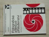 Polák - Fotografické a filmové příslušenství - návrhy na zhotovení a použití (1982)