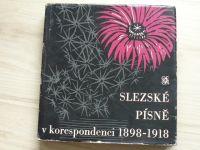 Slezské písně v korespondenci 1898 - 1918 (1967) red. Dvořák