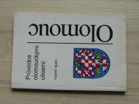Spáčil - Průvodce olomouckými ulicemi (1992)