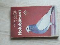 Tureček a kol. - Holubářství (1985)
