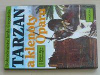 Burroughs - Tarzan a klenoty Oparu (1992)