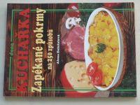 Doležalová - Kuchařka - Zapékané pokrmy na 250 způsobů (2005)