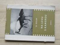 Dolin - Na lovu s kamerou (Orbis 1955)