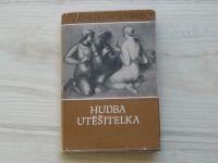 Duhamel - Hudba utěšitelka (Symposion 1947)