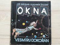 Grygar, Železný - Okna vesmíru dokořán (1989) il. K. Saudek