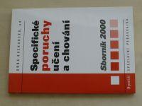 Kucharská - Specifické poruchy učení a chování (2000) Sborník 2000