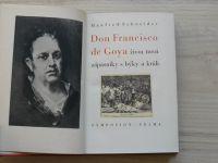 Schneider - Don Francisco de Goya - život mezi zápasníky s býky a králi (1941)