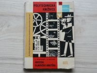Stupecký, Váchal - Abeceda filmového amatéra (SNTL 1961) Udělejte si sami