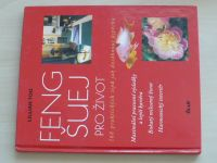Too - Feng šuej pro život - 168 praktických tipů jak dosáhnout úspěchu (2001)