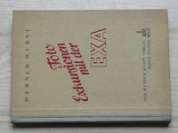 Wurst - Foto Exkursionen mit der EXA (1956) fotoaparát EXA
