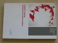 Zehnalová - Kvalita a hodnocení překladu: Modely a aplikace (2015)
