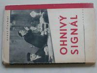 Fischer - Ohnivý signál (1949)