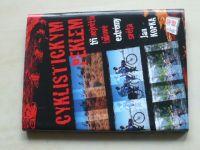 Kopka - Cyklistickým peklem - Tři největší bikové extrémy světa (2006)