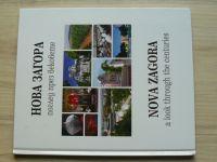 Nova Zagora a look through the centuries (2004) bulharsky, anglicky