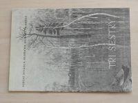 Program č. 4 - Tři sestry (1983-84)