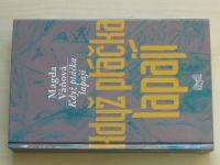 Váňová - Když ptáčka lapají (2005)