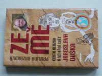 Brzáková - Ze mě : cesta Blázna a vnitřní svět Jaroslava Duška (2011)