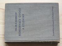 Dr. Kamenický - Konservace ovoce a zeleniny (Neubert 1941)