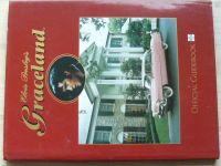 Elvis Presley - Graceland - Official Guidebook (2002) anglicky