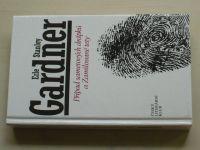 Gardner - Případ sametových drápků a Zamilované tety (1992)
