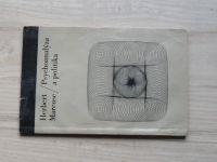 Herbert Marcuse - Psychoanalýza a politika (1969)
