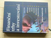 Jílek - Finanční trhy a investování (2009)