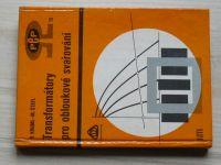 Kruml, Štefl - Transformátory pro obloukové svařování (1979)