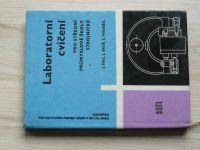 Laboratorní cvičení pro střední průmyslové školy strojnické (1965)
