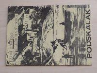 Program č. 8 - Podskalák (1981-82)