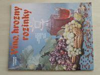 Sešity domácího hospodaření - svazek 164 - Lánská - Víno, hrozny, rozinky (1990)