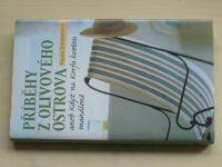 Smetanová - Příběhy z olivového ostrova aneb když na Korfu kvetou mandloně (2009)