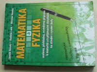 Vošický - Matematika a fyzika ucelená, přehledná, osvědčená příprava k maturitě (2007)