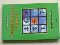 Walek - Numerologie v praxi - Tajná řeč čísel (2001)