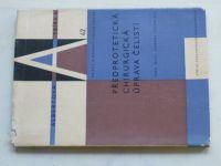 Edlan - Předprotetická chirurgická úprava čelistí (1963)
