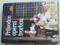 Hostomská - Průvodce operní tvorbou (1993)